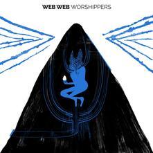 Worshippers - CD Audio di Web Web