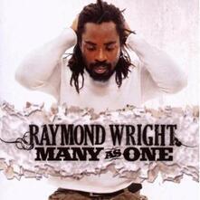 Many as One - CD Audio di Raymond Wright