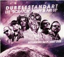 Return from Planet Dub - CD Audio di Lee Scratch Perry,Dubblestandart