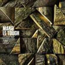 Changing Days - Vinile LP + CD Audio di Mano Le Tough