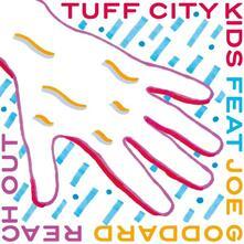 Reach Out - Vinile LP di Tuff City Kids