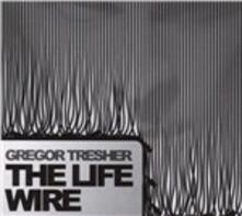 Life Wire - CD Audio di Gregor Tresher