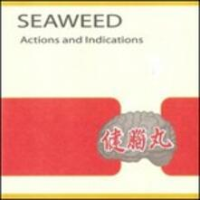 Actions and Indications - Vinile LP di Seaweed