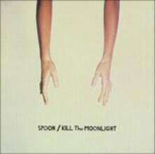 Kill the Moonlight - Vinile LP di Spoon