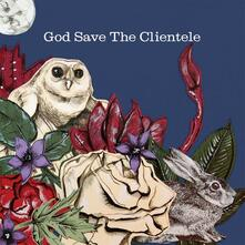 God Save the Clientele (Reissue) - Vinile LP di Clientele