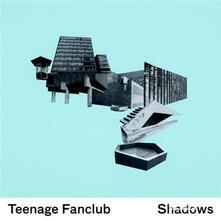 Shadows (Hq) - Vinile LP di Teenage Fanclub