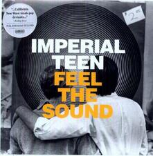 Feel the Sound - Vinile LP di Imperial Teen