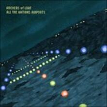 All the Nation's Airports (Remastered) - Vinile LP di Archers of Loaf