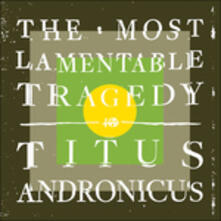 The Most Lamentable Tragedy - CD Audio di Titus Andronicus