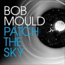 Patch the Sky - CD Audio di Bob Mould