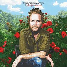 Hallelujah Anyhow - Vinile LP di Hiss Golden Messenger