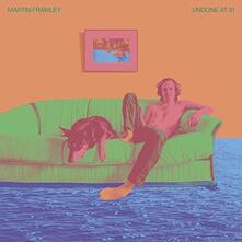 Undone at 31 (Coloured Vinyl) - Vinile LP di Martin Frawley