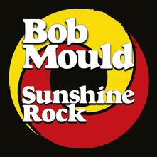 Sunshine Rock - Vinile LP di Bob Mould