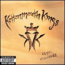 Royal Highness - Vinile LP di Kottonmouth Kings