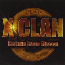 Return from Mecca - CD Audio di X-Clan