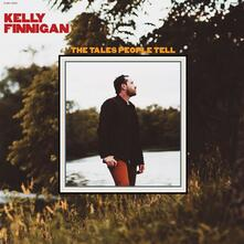 Tales People Tell - Vinile LP di Kelly Finnigan