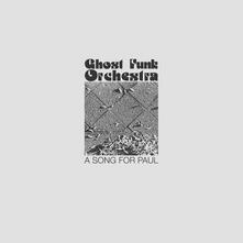 A Song for Paul - Vinile LP di Ghost Funk Orchestra