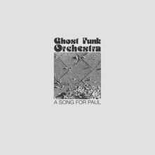 A Song for Paul - CD Audio di Ghost Funk Orchestra