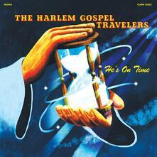 He's on Time - Vinile LP di Harlem Gospel Travelers
