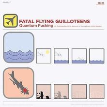 Quantum Fucking - CD Audio di Fatal Flying Guilloteens