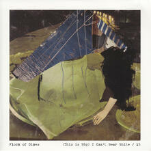 (This Is Why) I Can't Wear White/15 - Vinile 7'' di Flock of Dimes