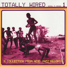 Totally Wired 2 - CD Audio