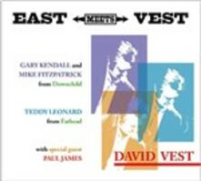 East Meets Vest - CD Audio di David Vest