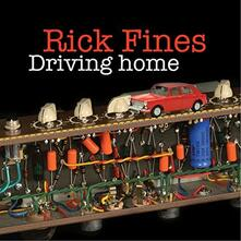 Driving Home - CD Audio di Rick Fines