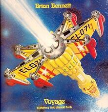 Voyage. A Journey Into Discoid Funk - CD Audio di Brian Bennett