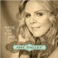 Coming Out of the Pain - CD Audio di Amy Dalley