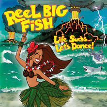 Life Sucks... Let's Dance! - CD Audio di Reel Big Fish