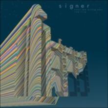 Next We Bring You the Fire - Vinile LP di Signer