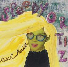 Real Hair - Vinile 7'' di Speedy Ortiz