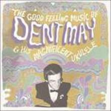 Good Feeling Music of - Vinile LP di Dent May