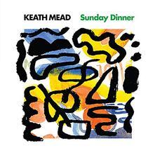 Sunday Dinner - Vinile LP di Keath Mead