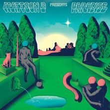 Paradise - Vinile LP di Mattson 2