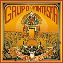 American Music vol.7 - Vinile LP di Grupo Fantasma