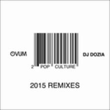 Pop Culture II (Remix) - Vinile LP di DJ Dozia