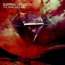 Sleeping Operator ( + mp3) - Vinile LP di Barr Brothers