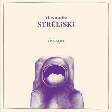 Inscape - Vinile LP di Alexandra Stréliski