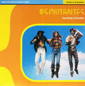 Vinile Everythin' Is Possible. Best of Os Mutantes