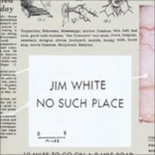 No Such Place - Vinile LP di Jim White