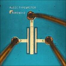 Music Typewriter - Vinile LP di Moreno+2