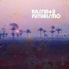 Futurismo - Vinile LP di Kassin + 2