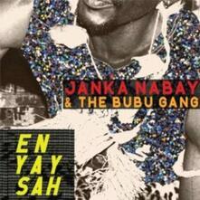 En Yay Sah - Vinile LP di Janka Nabay,Bubu Gang