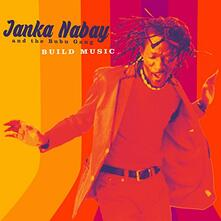 Build Music - CD Audio di Janka Nabay