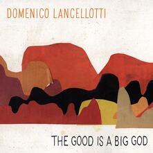 The Good Is a Big God - Vinile LP di Domenico Lancellotti