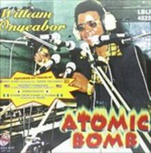 Atomic Bomb (Remix) - Vinile LP di William Onyeabor