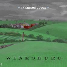 Winesburg - Vinile LP di Harrison Clock