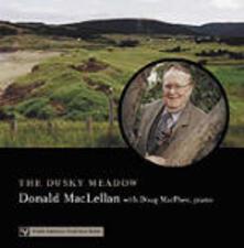 The Dusky Meadows - CD Audio di Donald MacLellan
